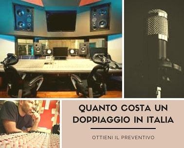 Quanto costa un doppiaggio in Italia